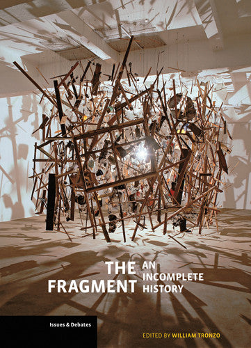 The Fragment: An Incomplete History