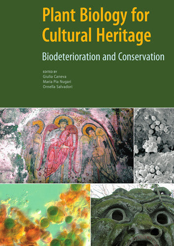 Plant Biology for Cultural Heritage: Biodeterioration and Conservation | Getty Store