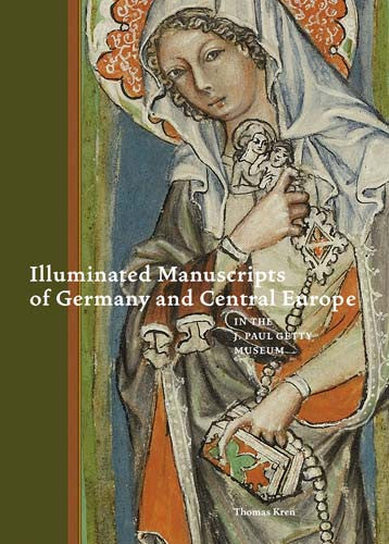 Illuminated Manuscripts of Germany and Central Europe in the J. Paul Getty Museum | Getty Store