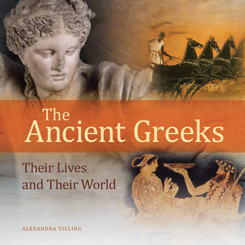 The Ancient Greeks: Their Lives and Their World | Getty Store
