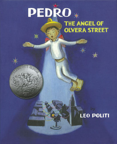 Pedro: The Angel of Olvera Street
