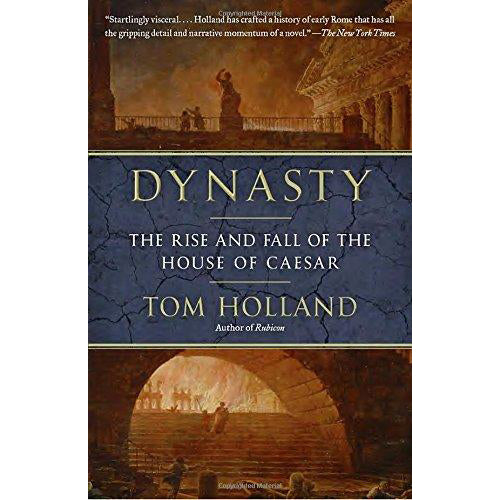 Dynasty: The Rise and Fall of the House of Ceasar
