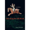 Life Along the Silk Road: 2nd Edition