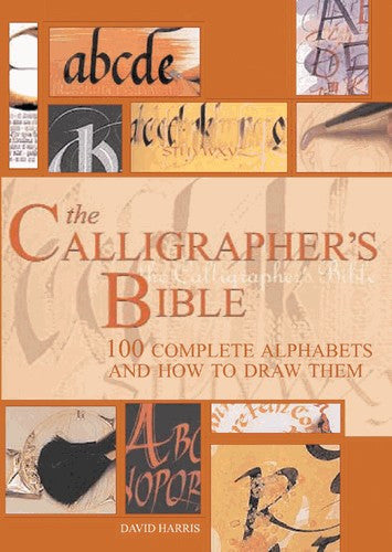 The Calligrapher's Bible: 100 Complete Alphabets and How to Draw Them | Getty Store