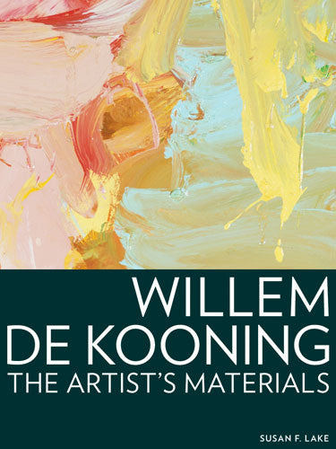 Willem de Kooning: The Artist's Materials | Getty Store