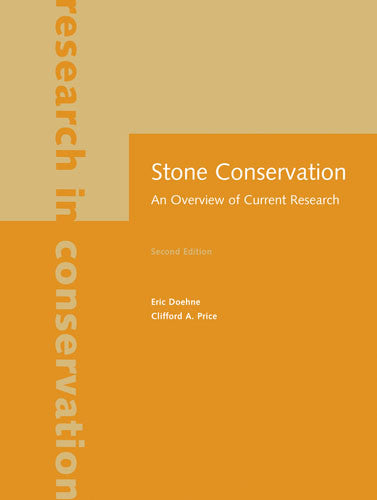Stone Conservation: An Overview of Current Research, Second Edition