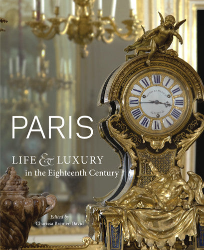 Paris: Life & Luxury in the Eighteenth Century | Getty Store