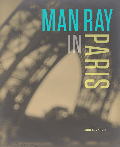 Man Ray in Paris | Getty Store
