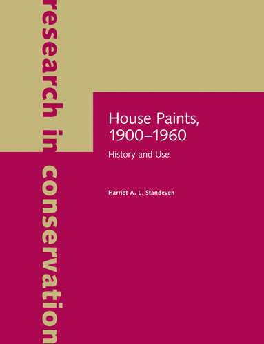 House Paints, 1900-1960: History and Use