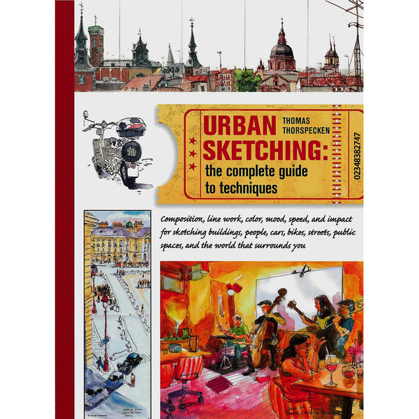 Urban Sketching: The Complete Guide to Techniques