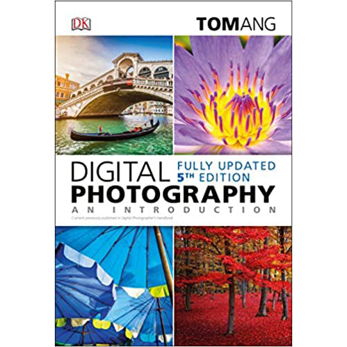 Digital Photography: An Introduction - 5th Edition