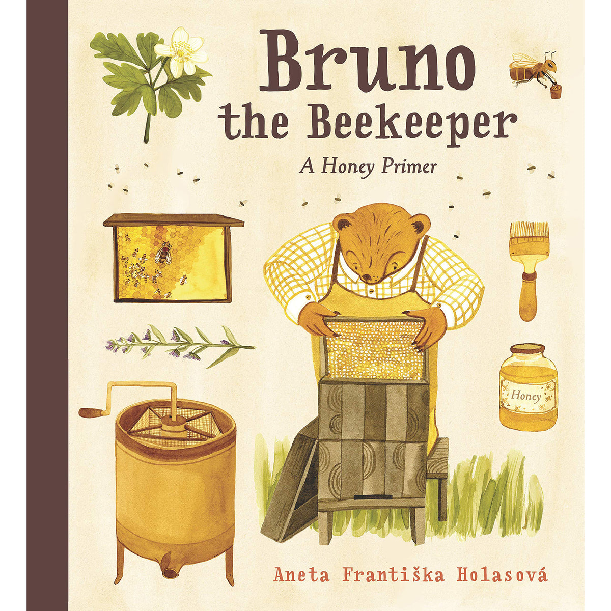 Bruno the Beekeeper: A Honey Primer