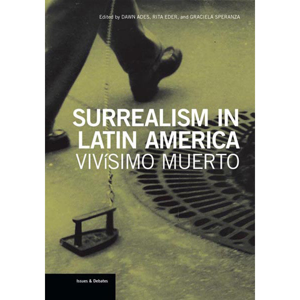 Surrealism in Latin America: Vivísimo  | Getty Store