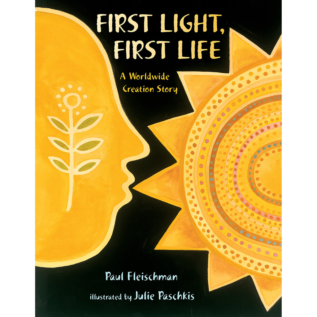 First Light, First Life: A Worldwide Creation Story