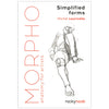 Morpho: Simplified Forms: Anatomy for Artists