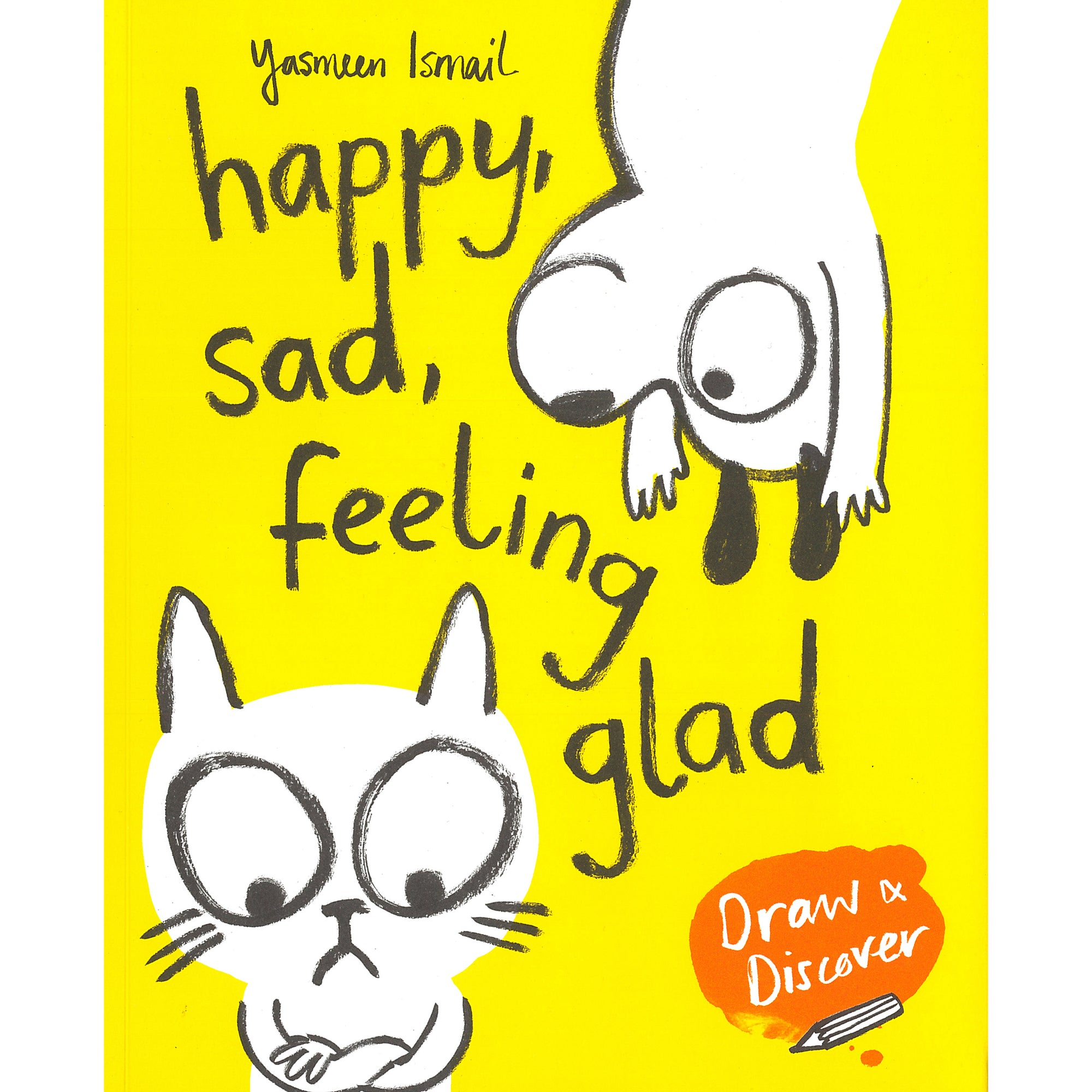 Happy, Sad, Feeling Glad: Draw and Discover