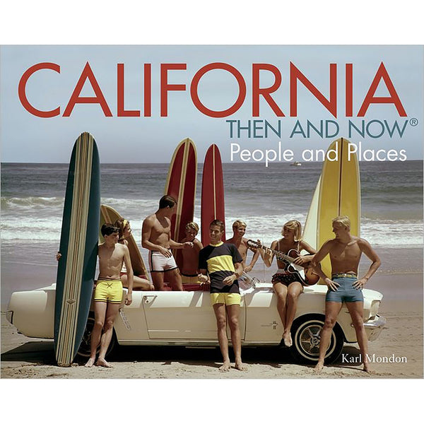 California: Then and Now