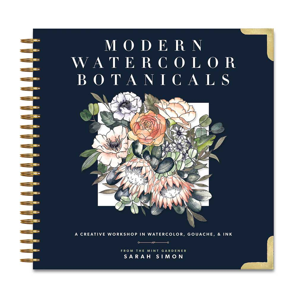 Modern Watercolor Botanicals: A Creative Workshop in Watercolor, Gouache & Ink
