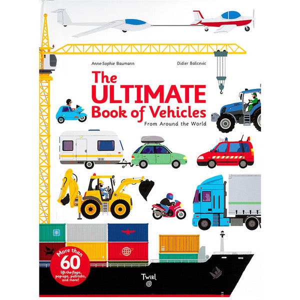 The Ultimate Book of Vehicles from Around the World