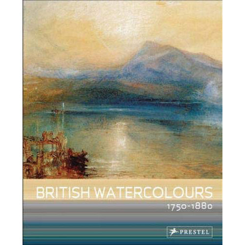 British Watercolours: 1750-1880