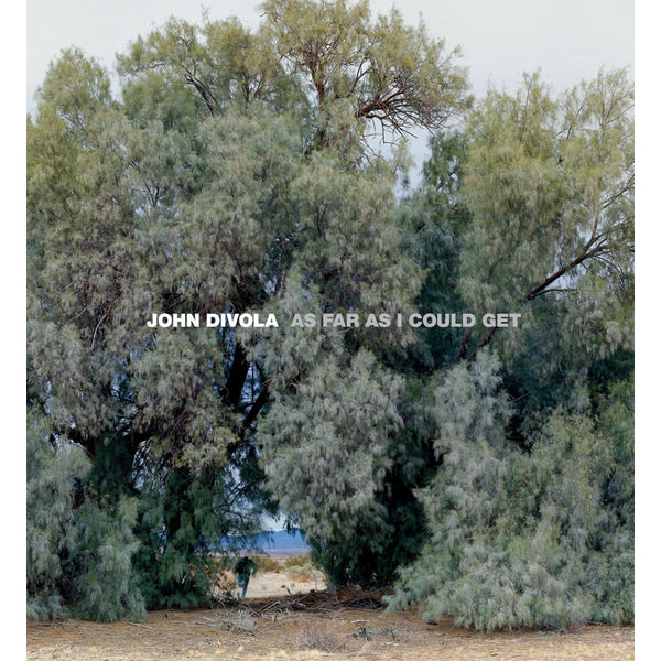 John Divola - As Far as I Could Get