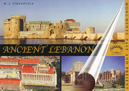 Ancient Lebanon: Monuments Past and Present