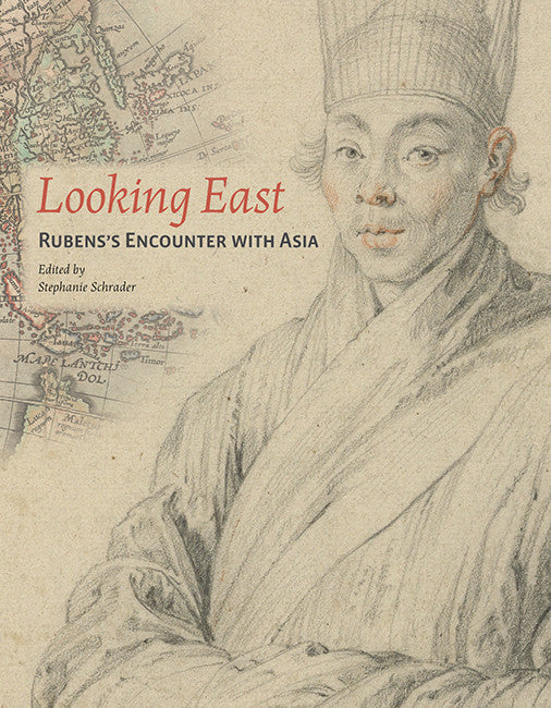 Looking East: Rubens's Encounter with Asia | Getty Store
