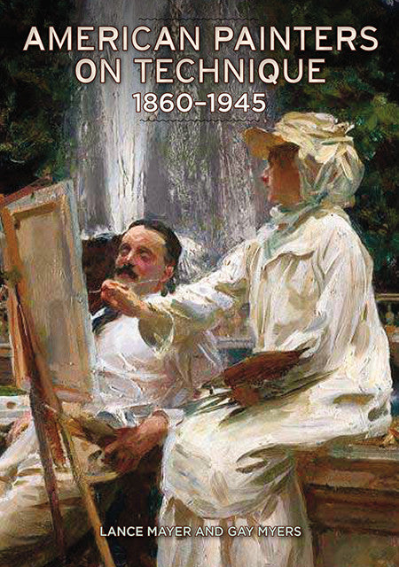 American Painters on Technique:  1860-1945 | Getty Store