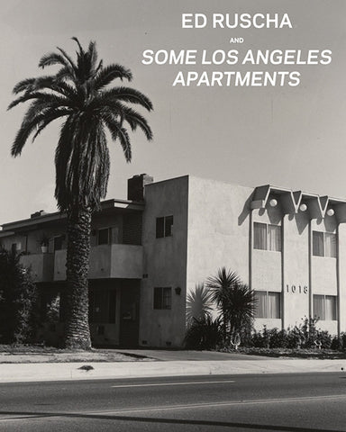 Ed Ruscha and <i>Some Los Angeles Apartments</i>