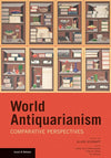 World Antiquarianism: Comparative Perspectives