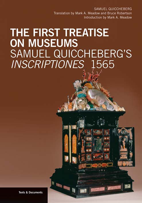 The First Treatise on Museums Samuel Quiccheberg's Inscriptiones, 1565 | Getty Store