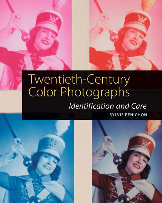 Twentieth-Century Color Photographs: Identification and Care