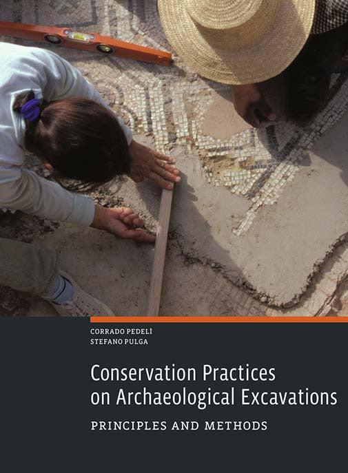 Conservation Practices on Archaeological Excavations: Principles and Methods