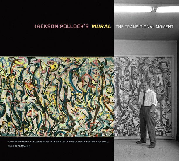 Jackson Pollock's- Mural: The Transitional Moment | Getty Store