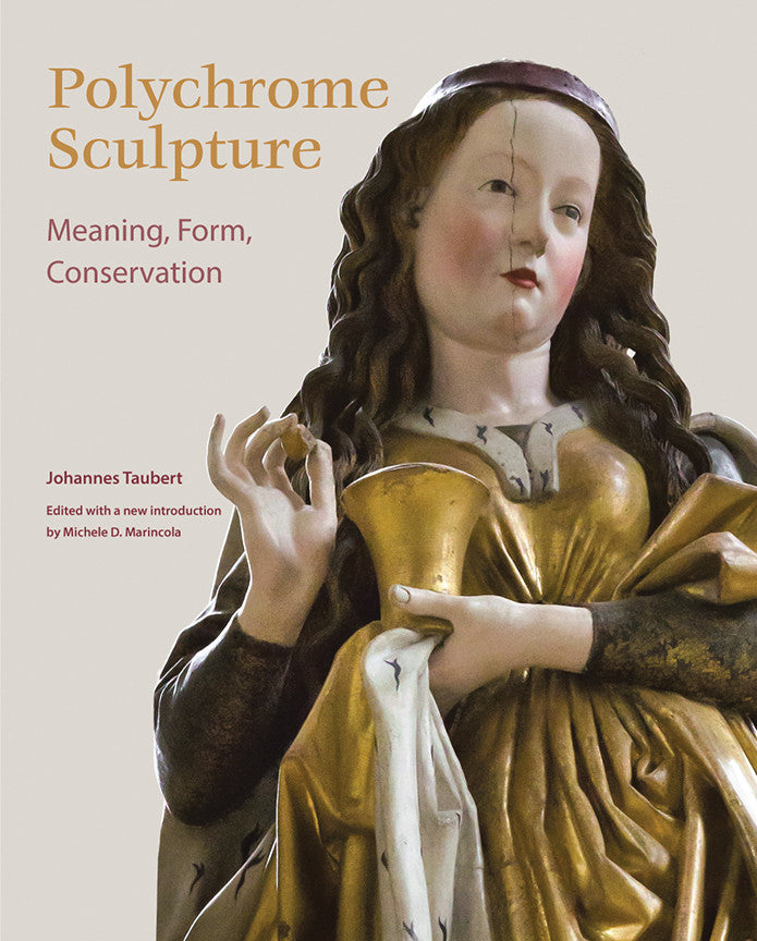 Polychrome Sculpture: Meaning, Form, Conservation | Getty Store