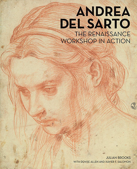 Andrea del Sarto: <br>The Renaissance Workshop in Action | Getty Store