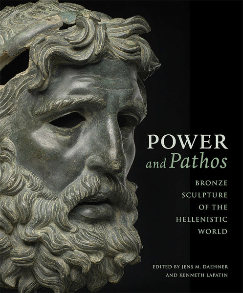 Power and Pathos: Bronze Sculpture of the Hellenistic World, Paperback