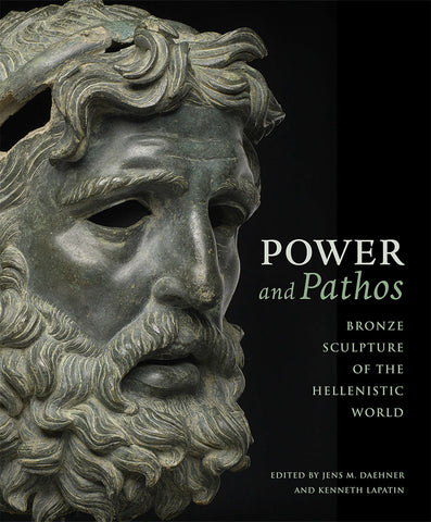 Power and Pathos: Bronze Sculpture of the Hellenistic World, Hardcover