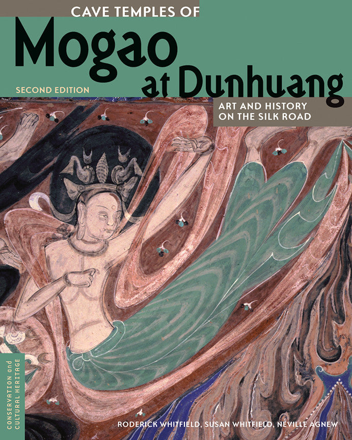 Cave Temples of Mogao at Dunhuang: Art and History on the Silk Road, Second Edition | Getty Store