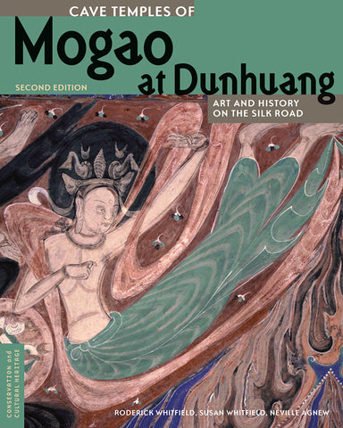 Cave Temples of Mogao at Dunhuang: Art and History on the Silk Road <br>Second Edition<br>