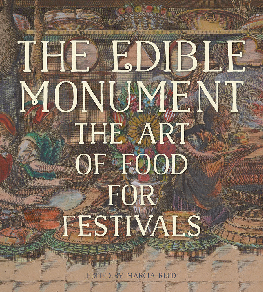The Edible Monument: The Art of Food for Festivals | Getty Store