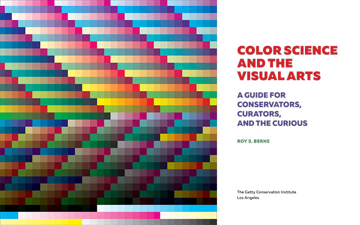 Color Science and the Visual Arts: A Guide for Conservators, Curators, and the Curious | Getty Store