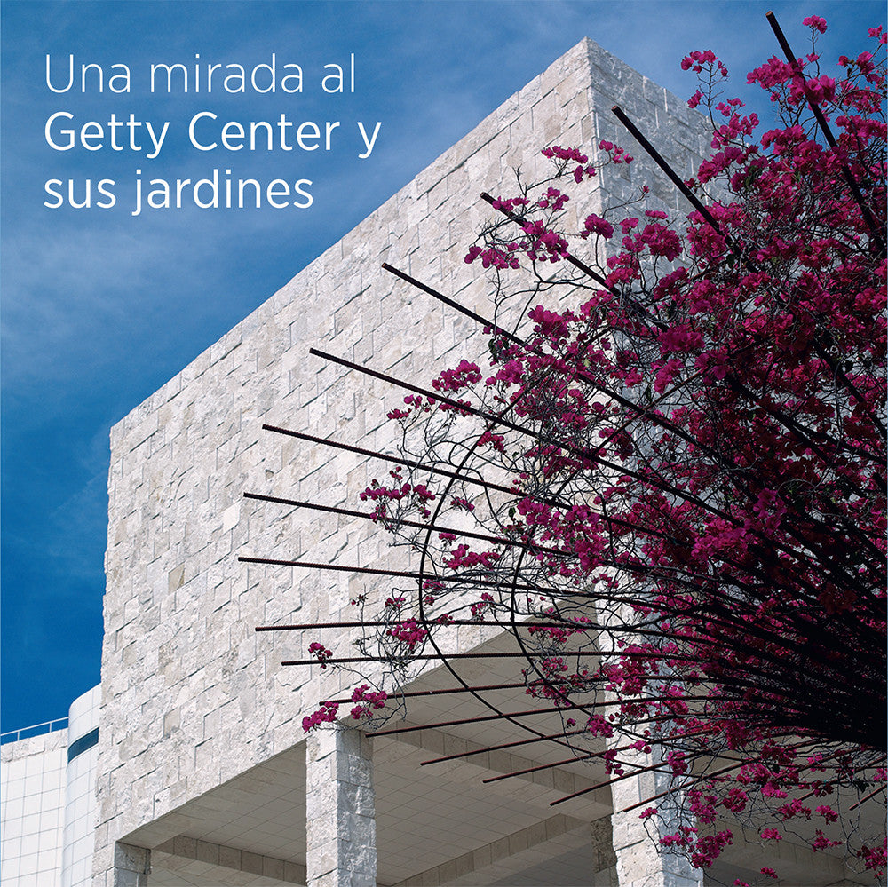 Seeing the Getty Center and Gardens-Spanish Edition | Getty Store