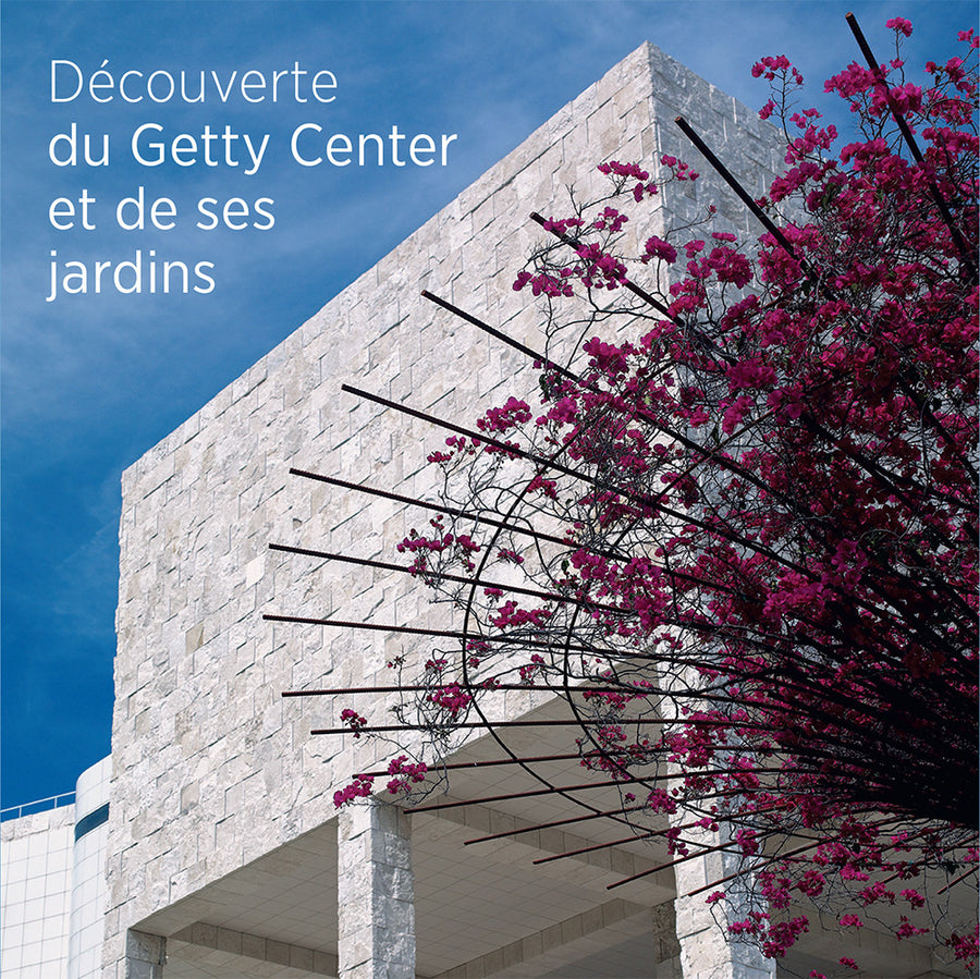 Seeing the Getty Center and Gardens<br>French Edition