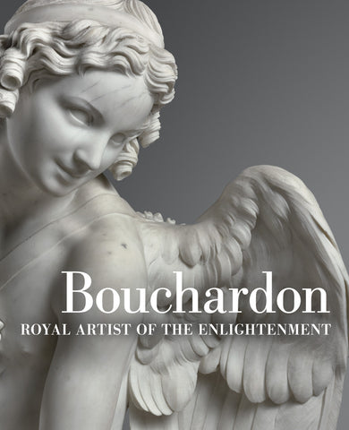 Bouchardon: Royal Artist of the Enlightenment