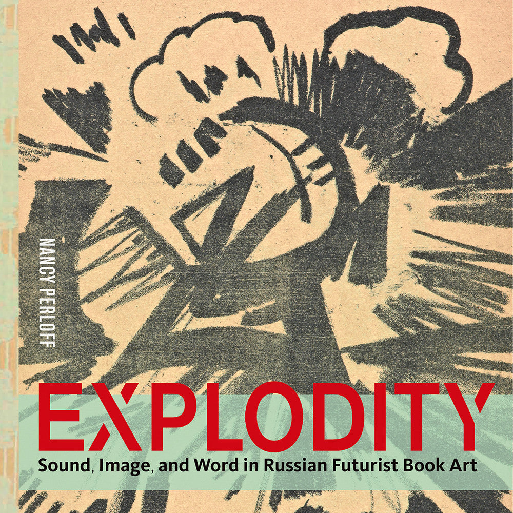 Explodity: Sound, Image, and Word in Russian Futurist Book Art | Getty Store