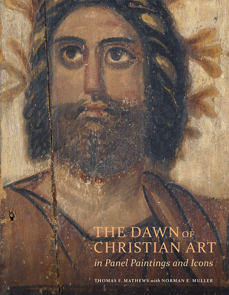 The Dawn of Christian Art in Panel Paintings and Icons