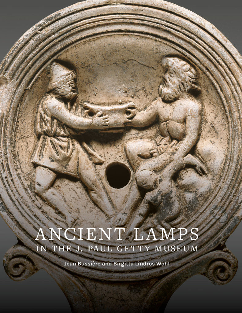 Ancient Lamps in the J. Paul Getty Museum (Pre-Order)