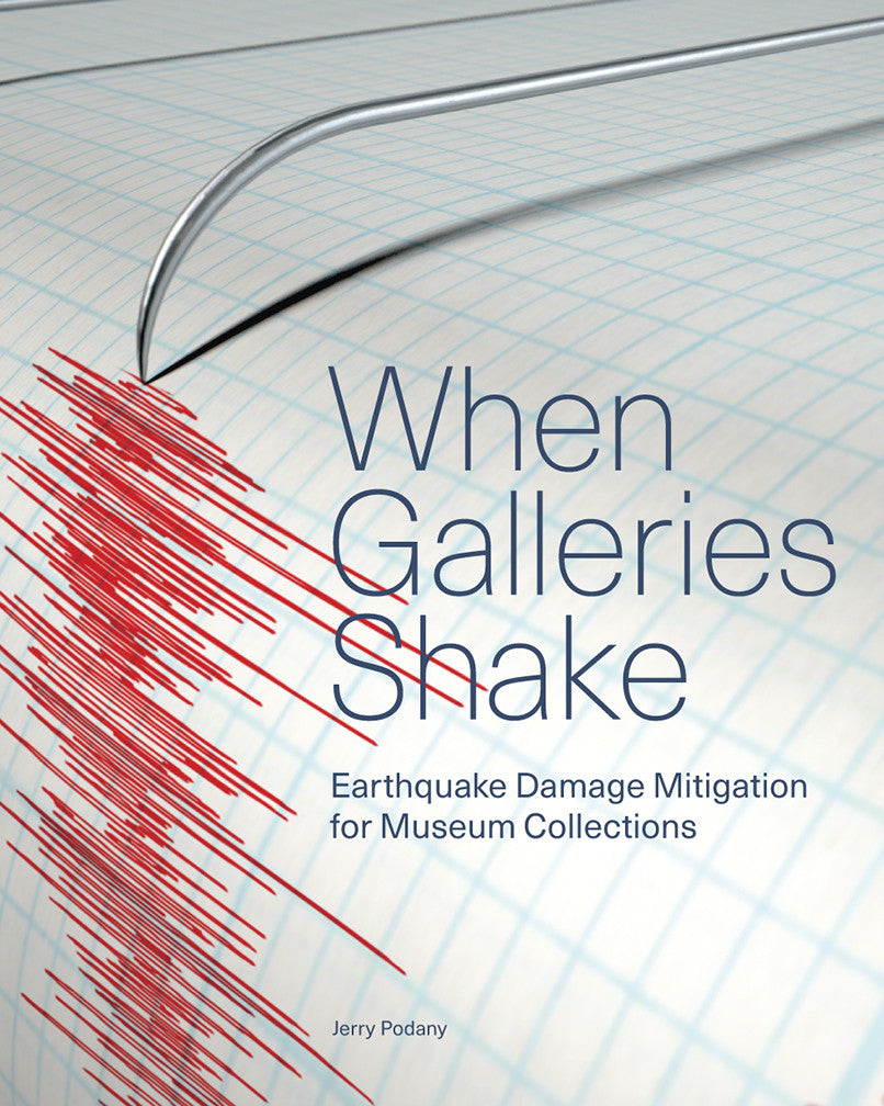 When Galleries Shake: Earthquake Damage Mitigation for Museum Collections | Getty Store