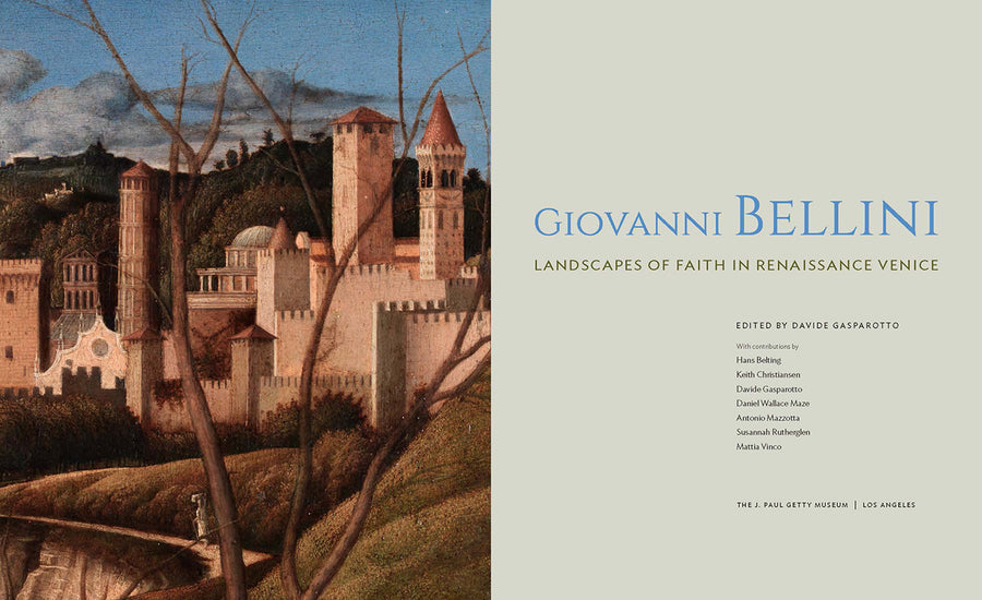 Giovanni Bellini: Landscapes of Faith in Renaissance Venice
